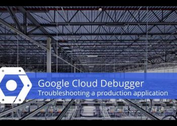 Diagnose Your Bugs Faster Debug Production Apps with Google Cloud