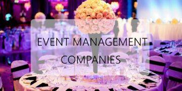What are Event Management Companies and What Do They Do?